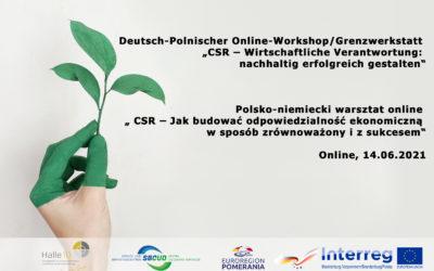 """Warsztat """" CSR – Jak budować odpowiedzialność ekonomiczną wsposób zrównoważony izsukcesem"""" online wdniu 14.06.2021"""