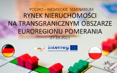"""Polsko- niemieckie seminarium online """"Rynek nieruchomości natransgranicznym obszarze Euroregionu Pomerania"""""""